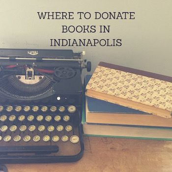 Where to Donate Used Books in Indianapolis