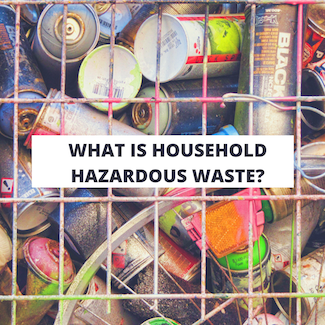 What is household hazardous waste? A picture of household hazardous waste