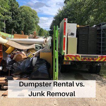 Dumpster Rental vs. Junk Removal
