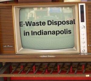 e-waste disposal indianapolis