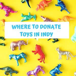 where to donate toys in Indianapolis list