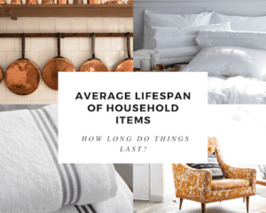 average lifespan of household items