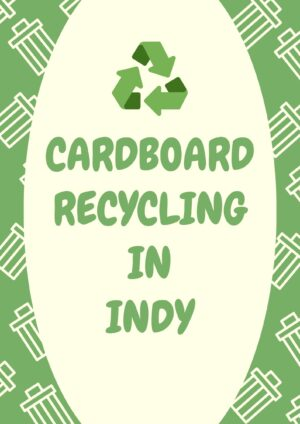 Cardboard Recycling in Indianapolis