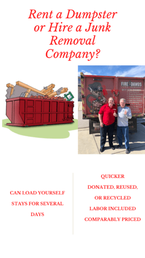 rent a dumpster or hire a junk removal company