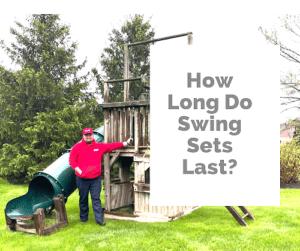 How Long Do Swing Sets Last