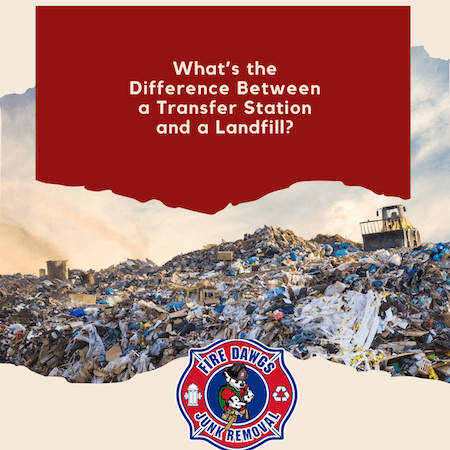 A picture of a landfill that says What's the Difference Between a Transfer Station and a Landfill?